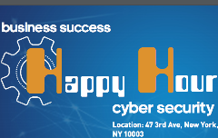 Business Success Happy Hour: Cybersecurity (Free)